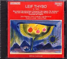 Leif THYBO 1922-2001 Mouvement Symphonique Organ Concerto Aus dem Stundenbuch CD
