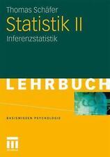 Statistik II : Inferenzstatistik by Sch&auml, Thomas Schäfer and Thomas fer...