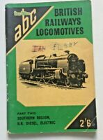ABC BRITISH RAILWAYS LOCOMOTIVES. PART TWO. SOUTHERN REGION. WINTER 1957 ED.