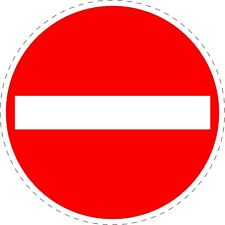 Traffic Sign No Entry Road Safety Adhesive Sticker 150mmx150mm TR121