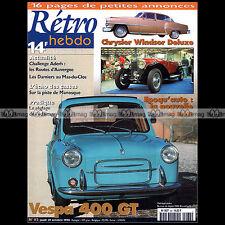 RETRO HEBDO N°82 VESPA 400 GT 1961 CHRYSLER WINDSOR DELUXE 1953 CHALLENGE ADERH