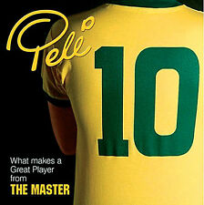 Pelé 10 - What Makes a Great Player from the Master - Pele Brazil Football book