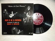 """LP 25CM PEPE EL DE LA MATRONA """"Maîtres du cante Flamenco"""" LD 342 FRANCE §"""