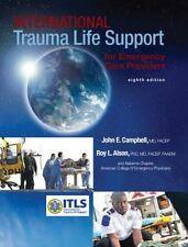 International Trauma Life Support for Emergency Care Providers 8th Int'l Edition