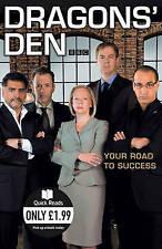 I draghi'S DEN: la tua strada verso il successo (letture veloce), Bannatyne, Duncan, Caan, James