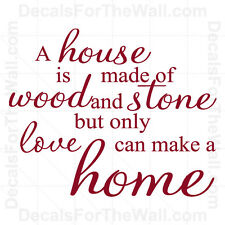 A House is Made of Wood and Stone Home Inspirational Wall Decal Vinyl Art J11