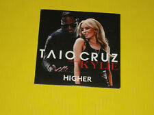 "CD SINGLE NEUF  PROMO TAIO CRUZ FEAT KYLIE MINOGUE  ""HIGHER"" DE 2010"