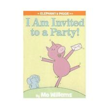 I Am Invited to a Party! by Mo Willems, Mo Willems (illustrator)
