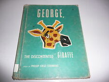 George the Discontented Giraffe by Phillip Orso Steinberg Hardcover