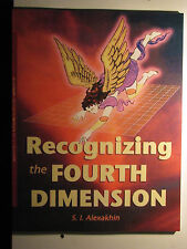 RECOGNIZING THE FOURTH DIMENSION SIGNED by Alexakhin 2004 Ouspensky Hinton Time