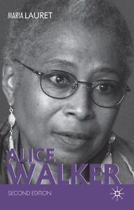 Alice Walker: By Maria Lauret