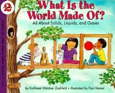 What Is the World Made Of? All About Solids, Liquids, and Gases paperback book