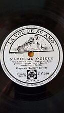 JAZZ 78 rpm RECORD VsA ORQUESTA TOMMY DORSEY Nadie me quiere / Los capullos no..