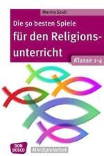 Die 50 besten Spiele für den Religionsunterricht. Klasse 1-4 - Marina Seidl