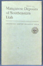 USGS MANGANESE DEPOSITS of SOUTHEASTERN UTAH Vintage 1952 With Location MAP!!