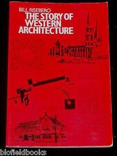 The Story of Western Architecture - Bill Risebero, 1990 - Architectural History