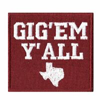 Texas Gig Em Yall Embroidered Iron On Patch