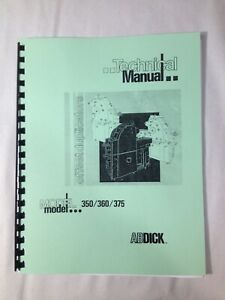 A.B. Dick Service & Technical Manual for models 350, 360 & 375 - Clean!