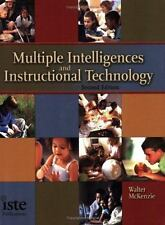 Multiple Intelligences and Instructional Technology: Second Edition by Walter M