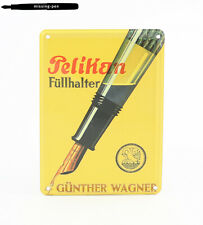 "Small Pelikan Metal Promotion / Decoration Sign / Tin Card ""Füllhalter"""