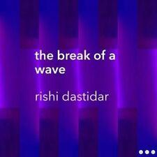 the break of a wave by Rishi Dastidar 9781916015906 | Brand New