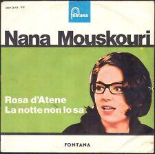 NANA MOUSKOURI PRESSAGE ITALIEN ROSA D'ATENE 45T SP BIEM FONTANA 261.370