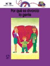Por que se divorcia la gente?/ Why People Get Divorced? (Spanish Edition)