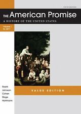 The American Promise Value Edition, Volume I: To 1877 : A History of the...