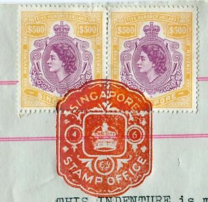 SINGAPORE REVENUES 1954 $500 PAIR BAREFOOT 6 ON CONVEYANCE DATED 1/06/63