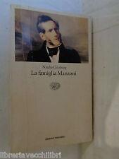 LA FAMIGLIA MANZONI Natalia Ginzburg Einaudi 2004 tascabili letteratura