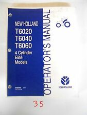 NEW HOLLAND OPERATOR'S MANUAL T6020 T6040 T6060 4 CYLINDER ELITE TRACTOR 5/07