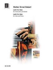 HABERL LATIN FOR ALEX Cello & Piano