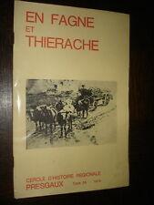 EN FAGNE ET THIERACHE - Tome 26 - 1974 - Presgaux Belgique