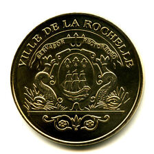 17 LA ROCHELLE Blason, 2009, Monnaie de Paris