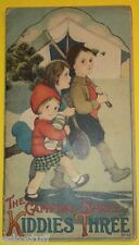 The Camping Spree of the Kiddies Three 1916 Early Children's Book Great Illus
