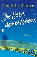 Die Liebe deines Lebens von Cecelia Ahern (2014, Taschenbuch) UNGELESEN