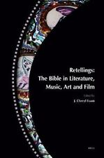 Retellings: The Bible in Literature, Music, Art and Film, Bible & Other Sacred T