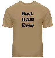Best Dad Ever Tee Shirts Unisex Mens Women T-Shirt Gift Love Daddy