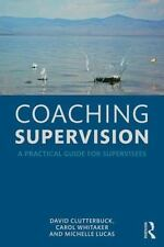 Coaching Supervision : A Practical Guide for Supervisees
