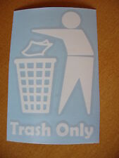"5"" Trash Only in White ~ Vinyl Trash Bin Restaurant Recycling Decal Sticker"