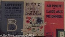 ANCIEN BILLET DE LOTERIE NATIONALE AU PROFIT DE L'AIDE AUX PRISONNIERS 1942