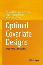 Optimal Covariate Designs: Theory and Applications by