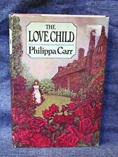 The Love Child by Philippa Carr , Hardcover