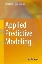 Applied Predictive Modeling by Max Kuhn and Kjell Johnson (2013, Hardcover)
