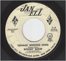 RODNEY BAKER & THE CHANTIERS -  TEENAGE WEDDING SONG / GRADUATION