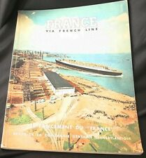 "SS ""FRANCE"" Launch VIA FRENCH LINE Magazine 1960"