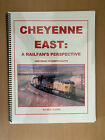 Cheyenne East : A Railfan's Perspective by Allan G. Clarke (Spiral, Large Type /