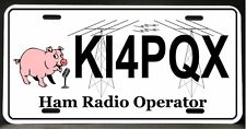License Plate for Ham Amateur Radio Operator    (Half Tags available)