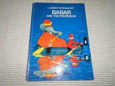 Laurent De Brunhoff Barbar and the Professor. 1st UK edition 1972.