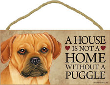 A house is not a home without a Puggle Wood Puppy Dog Sign Plaque Made in Usa